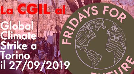 La CGIL aderisce al Global Climate Strike. Il 27 settembre sciopero del personale della scuola, delle università, delle accademie e degli enti di ricerca.
