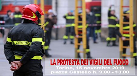La protesta dei Vigili del Fuoco. Il 15 novembre a Torino sit-in in piazza Castello, davanti alla Prefettura