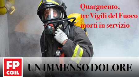 Quargnento (AL), tre vigili del fuoco morti, due vigili del fuoco e un agente di PS gravemente feriti. Eroi o Martiri?