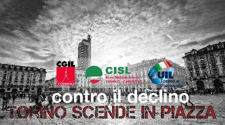 """Cgil Cisl Uil lanciano la """"vertenza Torino"""": il 13 dicembre ore 20.00 manifestazione con fiaccolata"""