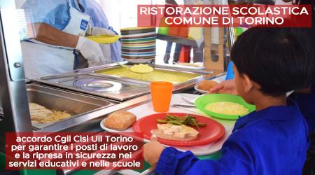 Mense scolastiche Comune di Torino: accordo Cgil Cisl Uil Torino per garantire i posti di lavoro e la ripresa in sicurezza nei servizi educativi e nelle scuole