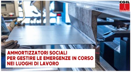 Ammortizzatori sociali per gestire le emergenze in corso nei luoghi di lavoro